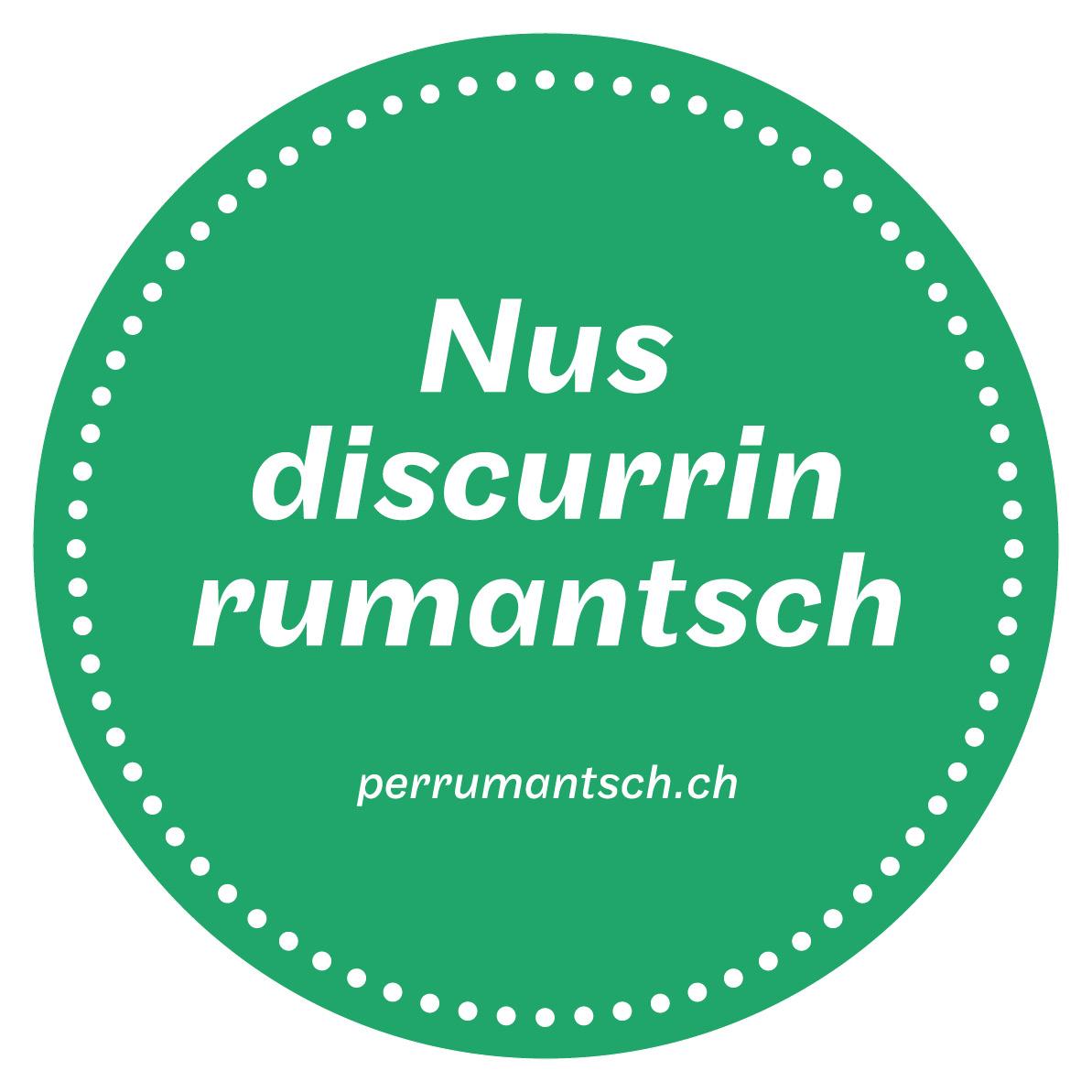 Nus discurrin Rumantsch
